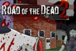 Road of the Dead 2 Hacked